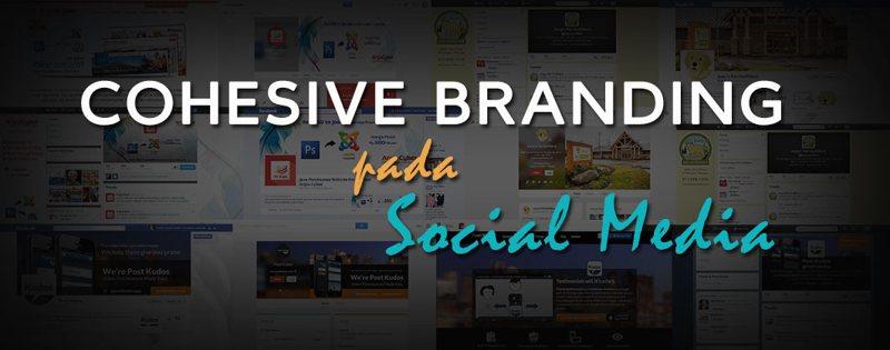 cohesive-branding-pada-social-media